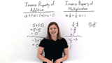 What are the Inverse Properties of Addition and Multiplication?