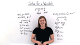 How Do You Solve a Formula For a Variable?