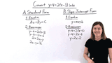 How Do You Put an Equation in Point-Slope Form Into Standard or Slope-Intercept Form?