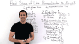 How Do You Find the Slope of a Line If You Have a Perpendicular Line?