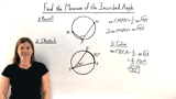 How Do You Find The Measure of an Inscribed Angle When You Know the Measure of the Intercepted Arc?