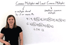 What is a Common Multiple and Least Common Multiple?